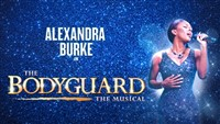 The Bodyguard, Birmingham Alexandra Theatre