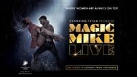 Magic Mike Live, London