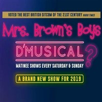 Mrs Browns Boys D'Musical