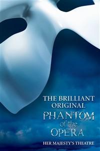 The Phantom of the Opera, London